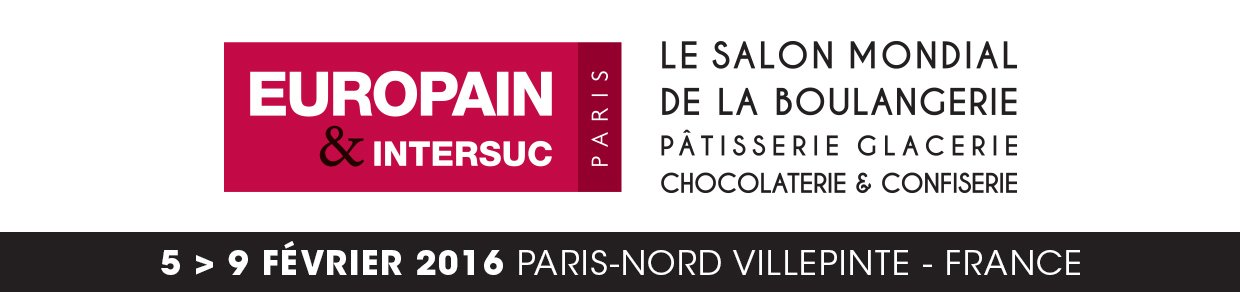 Europain - Intersuc - World Fair of Bakery, Pastry, Ice Cream, Chocolate