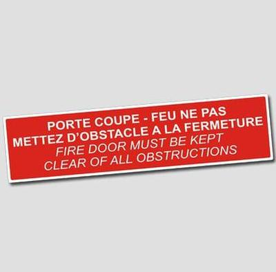 Fire Signal - Do not obstruct closure, French-English