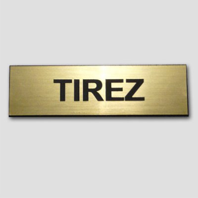 Signage TIREZ gold